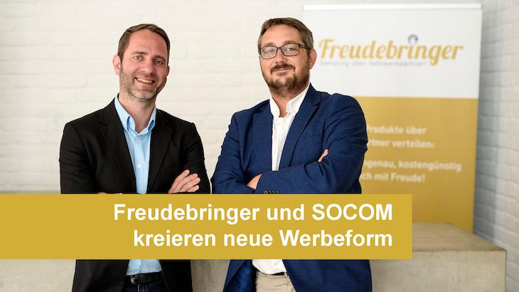 Freudebringer und SOCOM kreieren neue Werbeform